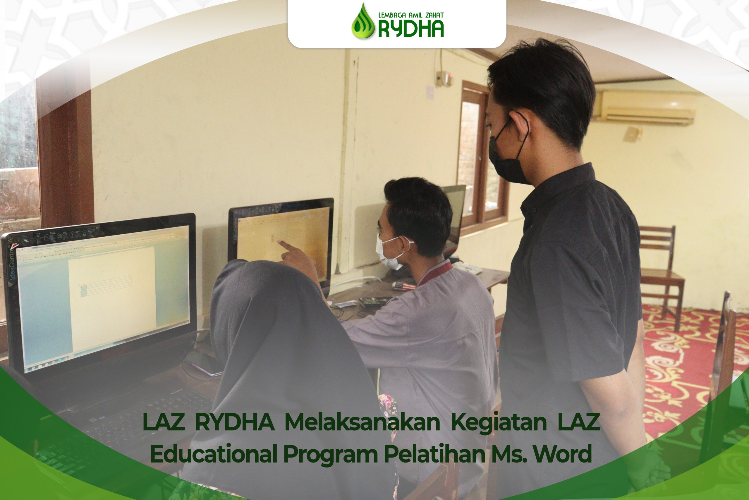 LAZ RYDHA Melaksanakan Kegiatan LAZ Educational Program Pelatihan Ms. Word
